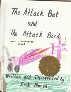 Kindergarten board-book Attack Bat and Attack Bird
